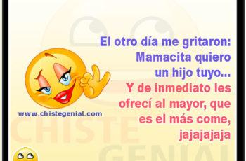 El otro día me gritaron: Mamacita quiero un hijo tuyo - Chistes para mujeres