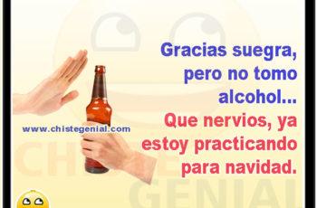 Gracias suegra, pero no tomo alcohol - Chistes de borrachos