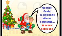 Querido Santa, si alguien te pide un hermanito... A mi me sobra uno - Chistes navideños