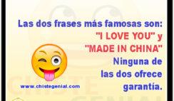 "Las dos frases más famosas son: ""I love you"" y ""Made in China"""