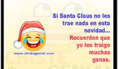 Si Santa Claus no les trae nada en esta navidad - Chistes cortos