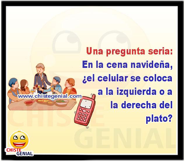 el celular se coloca a la izquierda o a la derecha del plato - Chistes navideños