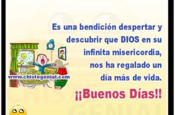 Es una bendición despertar y descubrir que DIOS en su infinita misericordia, nos ha regalado un día más de vida. ¡¡Buenos Días!!