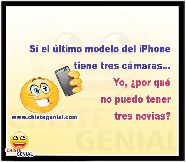 Si el último modelo del iPhone tiene tres cámaras... Yo, ¿por qué no puedo tener tres novias?