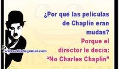"""¿Por qué las películas de Chaplin eran mudas? Porque el director le decía: """"No Charles Chaplin"""""""