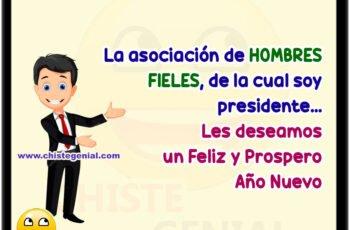 La asociación de HOMBRES FIELES, de la cual soy presidente... Les deseamos un Feliz y Prospero Año Nuevo