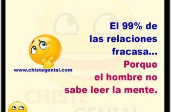 El 99% de las relaciones fracasa... Porque el hombre no sabe leer la mente.
